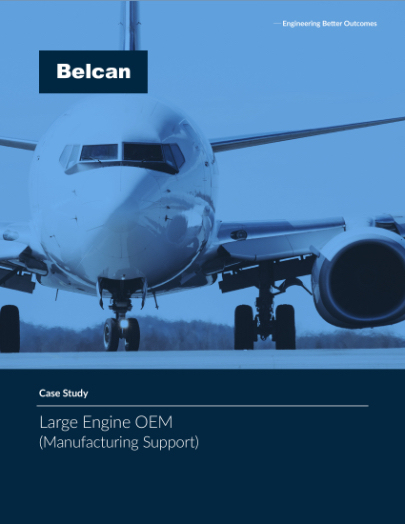 belcan large aerospace oem manufacturing support case study
