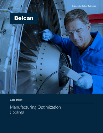 belcan tooling and manufacturing optimization case study